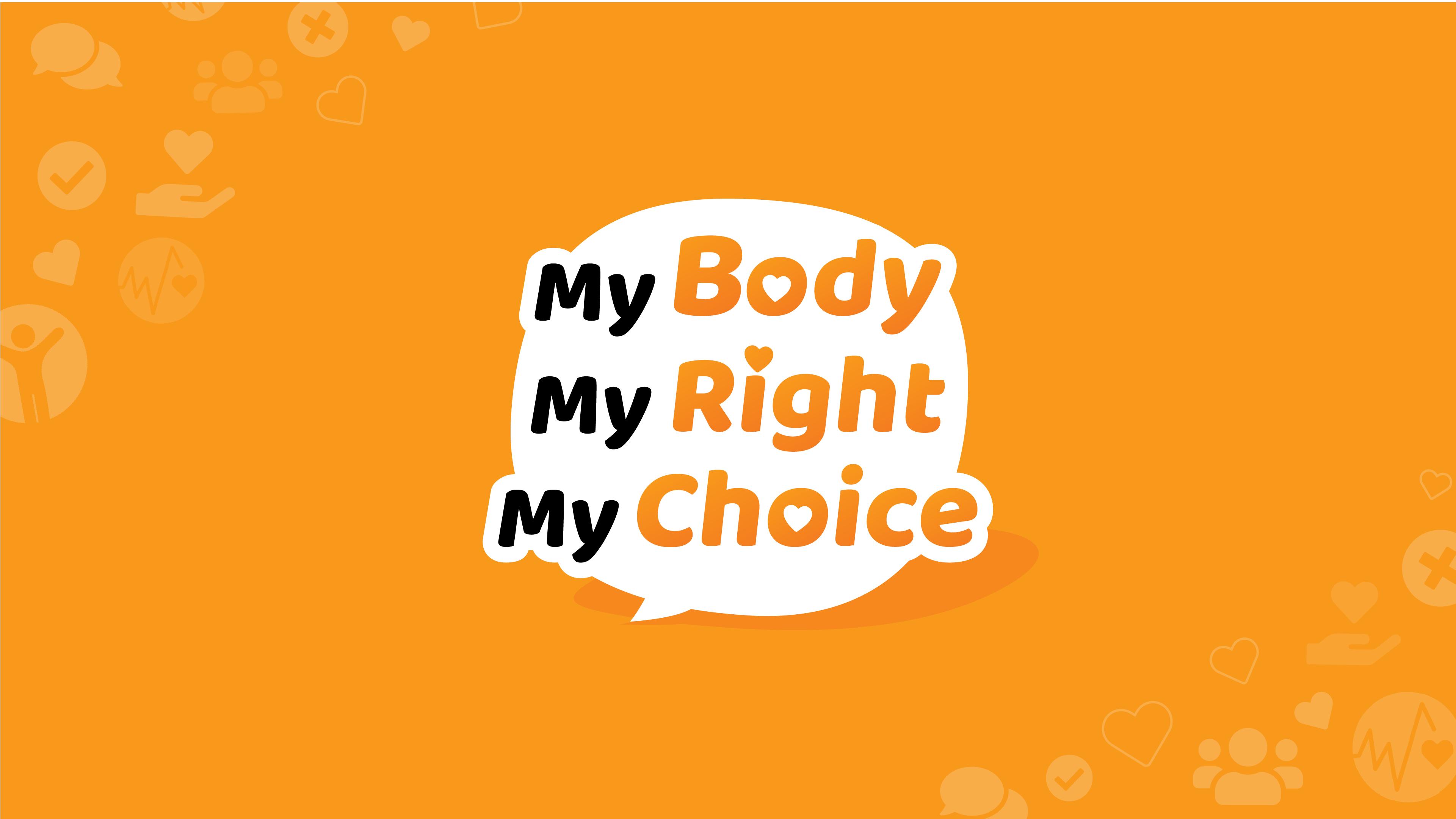 """สื่อออนไลน์ ชุด """"My Body, My Right, My Choice"""""""